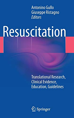 Resuscitation: Translational Research, Clinical Evidence, Education, Guidelines