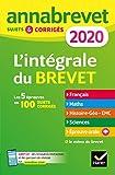 Annales du brevet Annabrevet 2020 L'intégrale 3e - Pour se préparer aux 4 épreuves écrites et à l épreuve orale