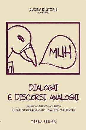 Dialoghi e discorsi analoghi (Cucina di storie)
