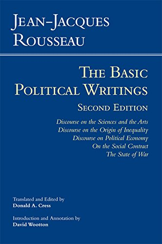 Compare Textbook Prices for Rousseau: The Basic Political Writings: Discourse on the Sciences and the Arts, Discourse on the Origin of Inequality, Discourse on Political Economy, ... Contract, The State of War Hackett Classics Second Edition,2 Edition ISBN 8601200664492 by Rousseau, Jean-Jacques,Cress, Donald A.,Wootton, David
