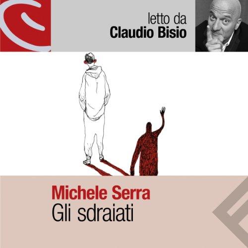 Gli sdraiati audiobook cover art
