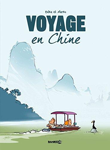 Voyage... - tome 01 - En Chine