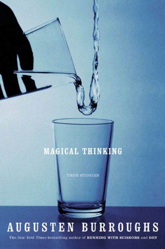 Magical Thinking: True Stories (English Edition)の詳細を見る
