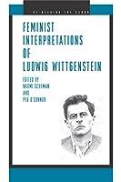 Feminist Interpretations of Ludwig Wittgenstein (Re-Reading the Canon Series)