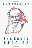 The Short Stories of Leo Tolstoy