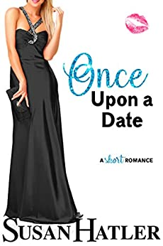Once Upon a Date (Do-Over Date Series: Second Chance Clean Romances Book 6) by [Susan Hatler]