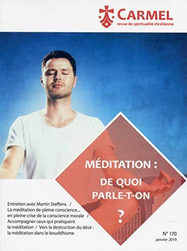 Méditation : de quoi parle-t-on ?