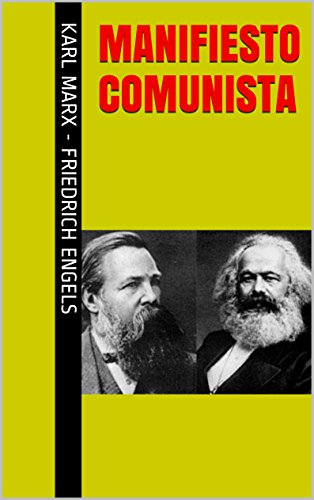Manifiesto Comunista Clásicos Del Marxismo Spanish Edition Kindle Edition By Engels Karl Marx Friedrich Politics Social Sciences Kindle Ebooks