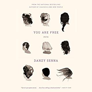 You Are Free: Stories                   By:                                                                                                                                 Danzy Senna                               Narrated by:                                                                                                                                 Adenrele Ojo,                                                                                        January LaVoy,                                                                                        Cassandra Campbell,                   and others                 Length: 6 hrs and 17 mins     1 rating     Overall 5.0