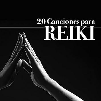 20 Canciones para Reiki - Música de Fondo para Lograr un Relajamiento Profundo