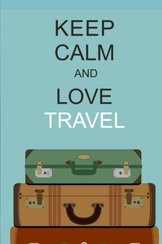 Travel Journal: (Travel Journal) (Travel Notebook) (Travel Diary) Lined Journal, 150 Pages, 6
