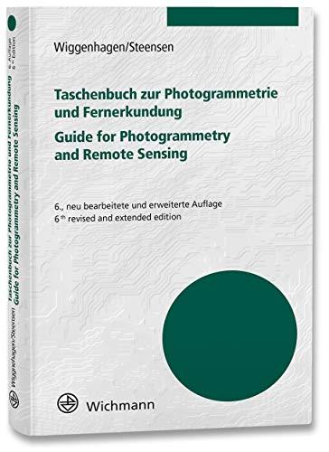 Taschenbuch zur Photogrammetrie und Fernerkundung: Guide for Photogrammetry and Remote Sensing
