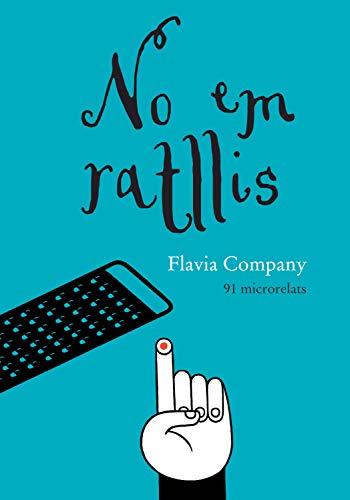 No em ratllis (Catalan Edition)