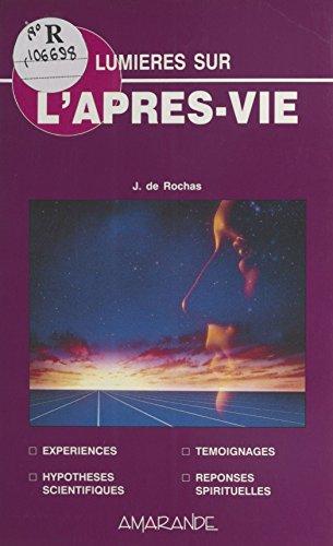 Lumières sur l\'après-vie (Amarande violet) (French Edition)