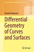 Differential Geometry of Curves and Surfaces (Springer Undergraduate Mathematics Series)