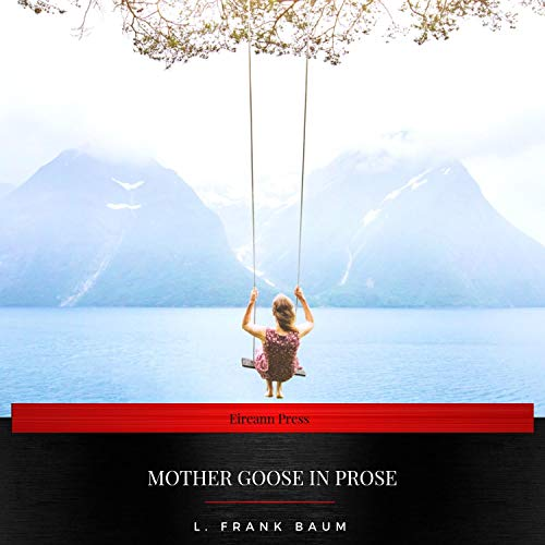 Mother Goose in Prose Titelbild