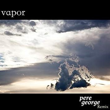 Vapor (Pere George Remix)