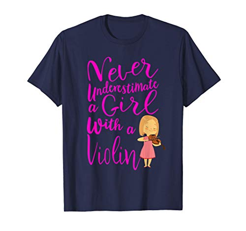 Never Underestimate a Girl With a Violin Frase para Chicas Camiseta