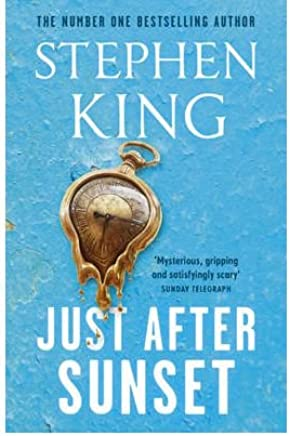 [(Just After Sunset)] [By (author) Stephen King] published on (September, 2009)