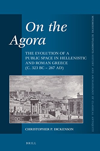 On the Agora (Mnemosyne, Supplements / Mnemosyne, Supplements, History and)