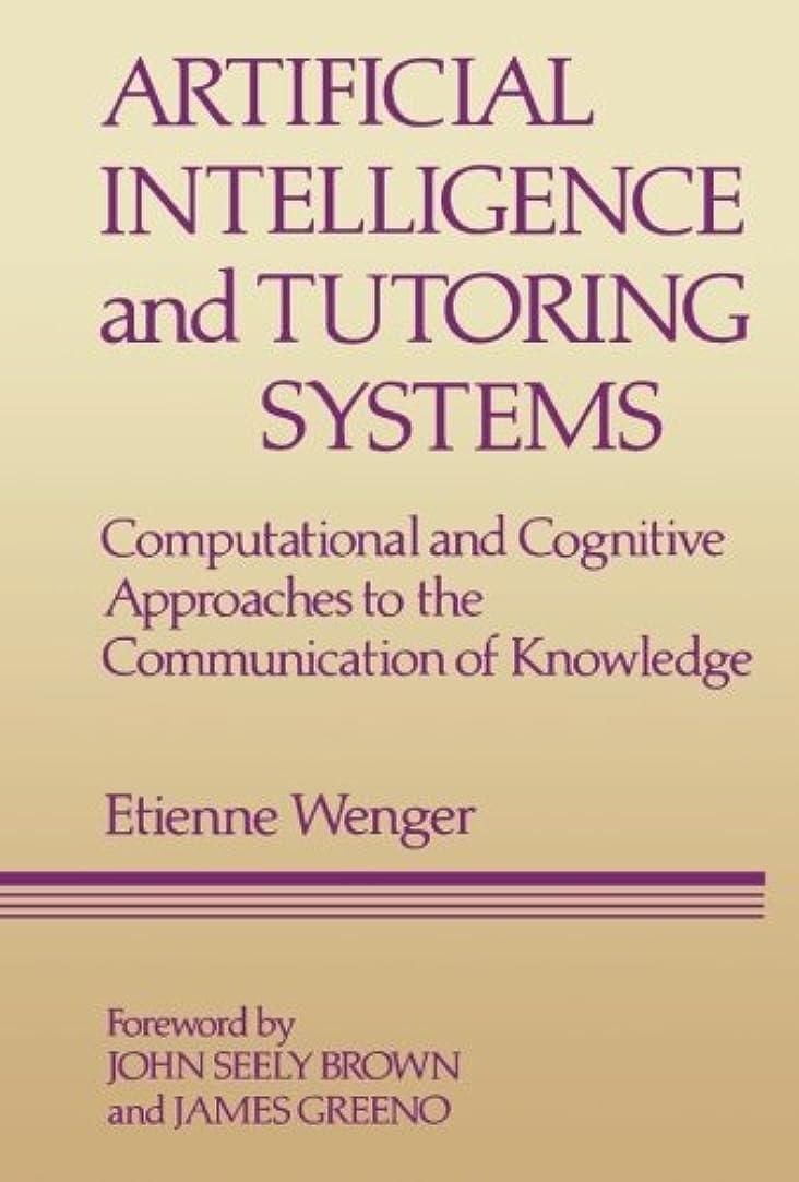 ちなみにラメくArtificial Intelligence and Tutoring Systems: Computational and Cognitive Approaches to the Communication of Knowledge