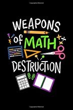 Weapons of Math Destruction: Maths Notebook graph paper 120 pages 6x9 perfect as math book, sketchbook, workbook, diary  for mathematicians, math teachers and math fans