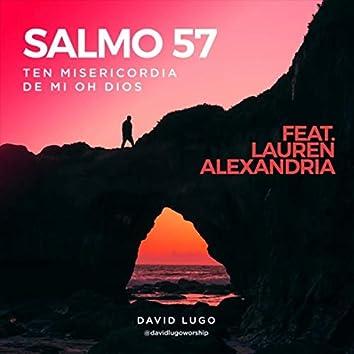 Salmo 57 (Ten Misericordia de Mi Oh Dios) [feat. Lauren Alexandria]