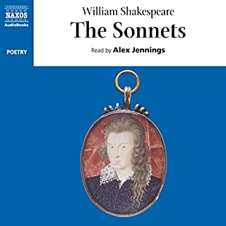 The Sonnets                   By:                                                                                                                                 William Shakespeare                               Narrated by:                                                                                                                                 Alex Jennings                      Length: 3 hrs and 9 mins     10 ratings     Overall 3.8