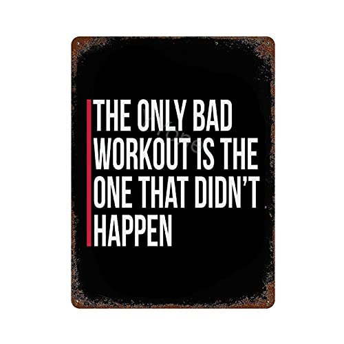 Cartel de metal vintage de Decortaive para decoración de pared The Only Bad Workout Gym Vintage Retro Funny Tin Metal Sign 30,5 x 40,6 cm