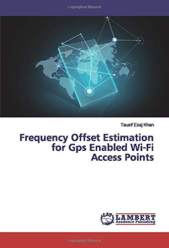 Frequency Offset Estimation for Gps Enabled Wi-Fi Access Points
