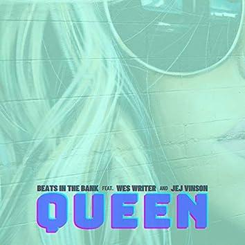 Queen (feat. Wes Writer & JEJ Vinson)