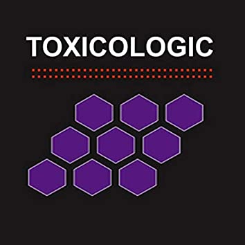 Toxicologic