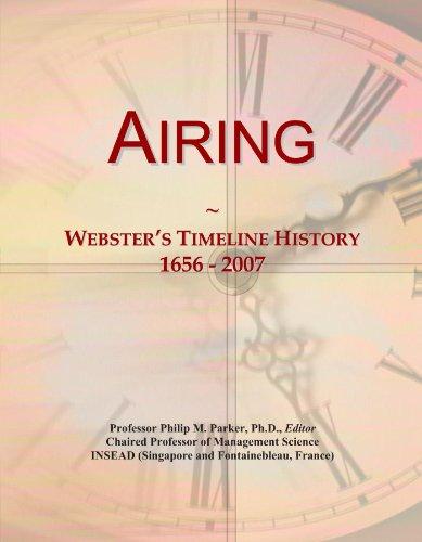 Airing: Webster's Timeline History, 1656 - 2007