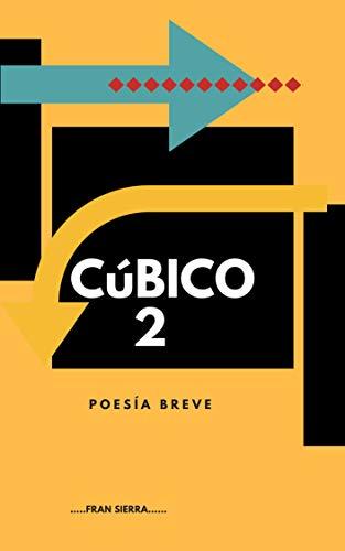 CúBICO 2 (CúBICO 1 / CúBICO 2) (Spanish Edition)