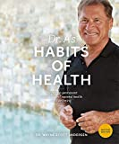 Dr. A's Habits of Health: The Path to Permanent Weight Control and Optimal...