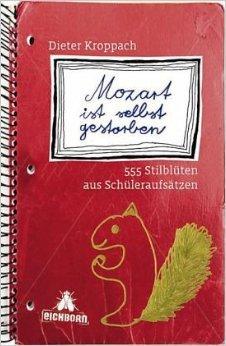 Mozart ist selbst gestorben von Dieter Kroppach ( August 2001 )