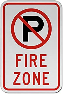 Traffic Signs - No Parking Fire Zone Sign 2 12 x 18 Aluminum Sign Street Weather Approved Sign 0.04 Thickness