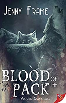Blood of the Pack by [Jenny Frame]