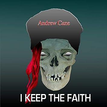 I Keep the Faith
