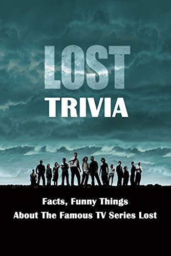 Lost Trivia : Facts, Funny Things About The Famous TV Series Lost...
