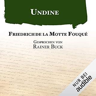 Undine                   Autor:                                                                                                                                 Friedrich de la Motte Fouqué                               Sprecher:                                                                                                                                 Rainer Buck                      Spieldauer: 3 Std. und 38 Min.     100 Bewertungen     Gesamt 4,4