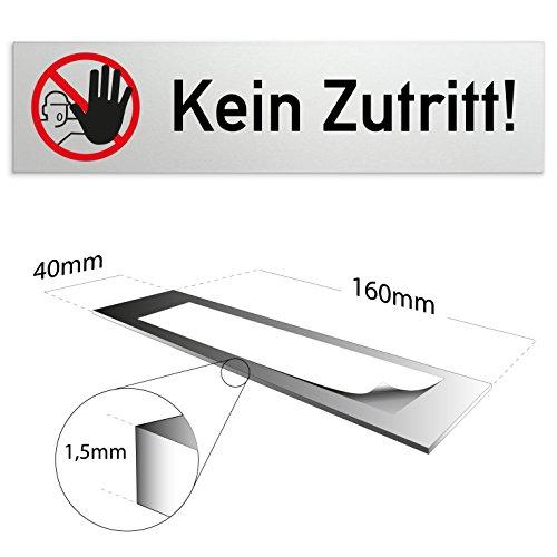 Kinekt3d Leitsysteme Aluminium Türschild Kein Zutritt 160 x 40 x 1,5mm (Oberfläche Veredelt) Selbstklebend