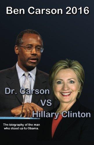 Ben Carson 2016: Dr. Carson vs Hillary Clinton.