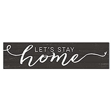 Kindred Hearts 40 x10  Lets Stay Home Shiplap Wall Sign