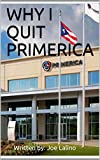 WHY I QUIT PRIMERICA (English Edition)