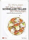 Effilee - Schneller Teller: Rezepte für jeden Tag
