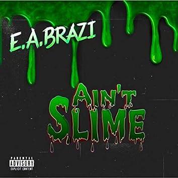 Aint Slime