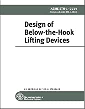 ASME BTH-1-2014 Design of Below-the-Hook Lifting Devices by ASME International (2014-01-01)