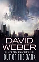 Out of the Dark by Weber, David (August 30, 2011) Mass Market Paperback