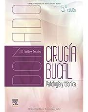 Donado. Cirugía bucal (5ª ed.): Patología y técnica